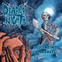 Deadly Nights-Descend Into Madness