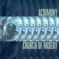 Acrimony & Church Of Misery-Split CD