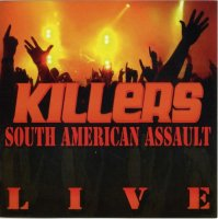 Killers-South American Assault