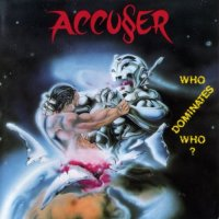Accuser-Who Dominates Who?