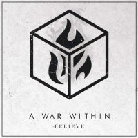 A War Within-Believe