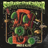 StringBreaker & The StuffBreakers-Brick Is Alive