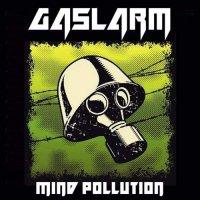 Gaslarm-Mind Pollution