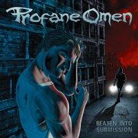 Profane Omen-Beaten Into Submission