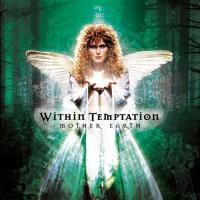 Within Temptation-Mother Earth (2003 Russian Edition)