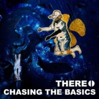 There.-Chasing The Basics