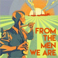 Blues & Decker-From The Men We Are