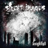 Silent Images-Knightfall