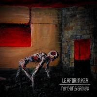 Leafdrinker-Nothing Grows