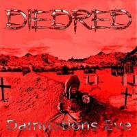 Diedred-Damnation\'s Eve