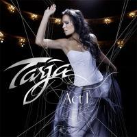 Tarja Turunen-Act I
