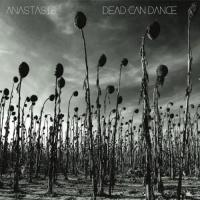 Dead Can Dance-Anastasis