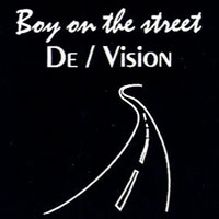 De/Vision-Boy On The Street