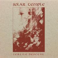 Solar Temple-Fertile Descent