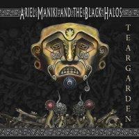 Ariel Maniki and the Black Halos-Teargarden