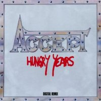 Accept-Hungry Years (Compilation)