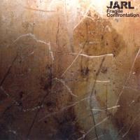 Jarl-Fragile Confrontation