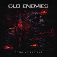 Old Enemies-Homo No Sapiens