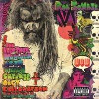Rob Zombie-The Electric Warlock Acid Witch Satanic Orgy Celebration
