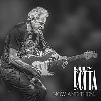 Rudy Rotta-Now And Then... And Forever
