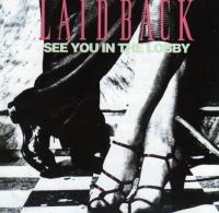 Laid Back-See You In The Lobby (1-st German press)