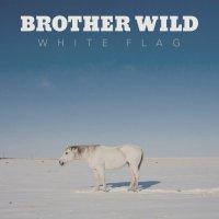 Brother Wild-White Flag