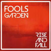 Fools Garden-Rise And Fall
