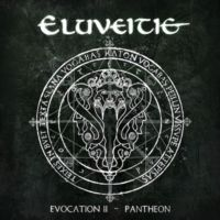 Eluveitie-Evocation II - Pantheon