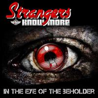 Strangers Know More-In The Eye Of The Beholder