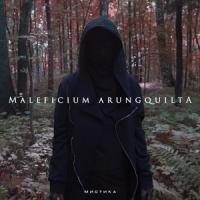 Maleficium Arungquilta-Мистика