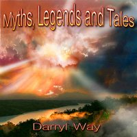Darryl Way-Myths, Legends And Tales