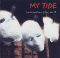 My Tide-Impressions From A Dying World