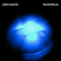 Geno Samuel-Shadowplay