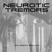 Neurotic Tremors-Unpleasant Behavior