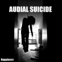 Audial Suicide-Happiness