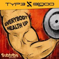 Type V Blood - Everybody Health Up mp3