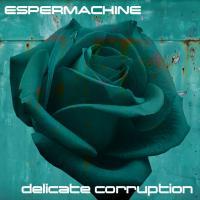 Espermachine-Delicate Corruption