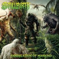 Stillbirth-Annihilation of Mankind