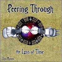 Dan Mumm-Peering Through The Lens Of Time