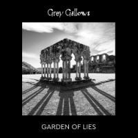 Grey Gallows-Garden of Lies