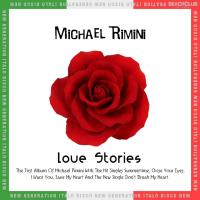 Michael Rimini-Love Stories