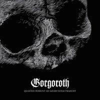 Gorgoroth-Quantos Possunt ad Satanitatem Trahunt (Russian Issue)