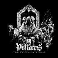 Pillars-Onward To Nothingness
