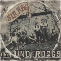 Sir Reg-The Underdogs