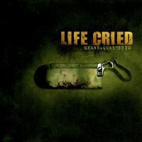 Life Cried-Drawn + Quartered