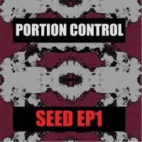 Portion Control-SEED EP1