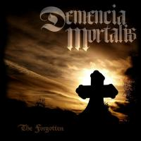 Demencia Mortalis-The Forgotten