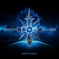 Twisted Illusion-Excite the Light, Pt. 2