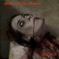 Absidia... In The Shadow-The...Hell
