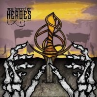 New Breed Of Heroes-Sickness Of The World